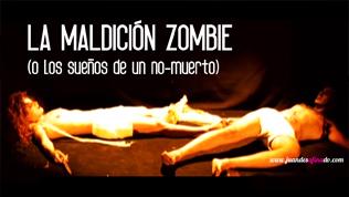 La Maldición Zombie